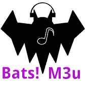 Bats! M3u streaming player
