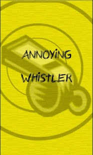 Annoying Whistle (Sqeak) - screenshot thumbnail