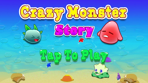 Crazy Monster Story
