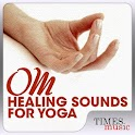 Om Healing Sounds for Yoga