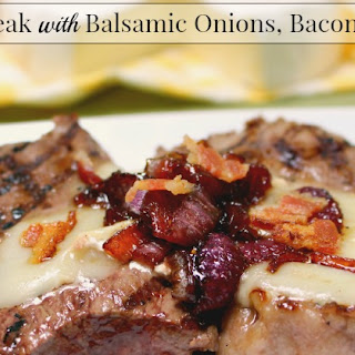 Sirloin Steak with Balsamic Onions, Bacon and Brie
