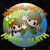 Maddie and Matt's Happy Earth