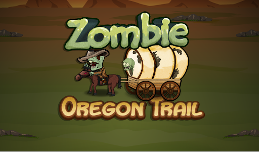ZOMBIE OREGON TRAIL