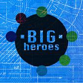 Big Heroes