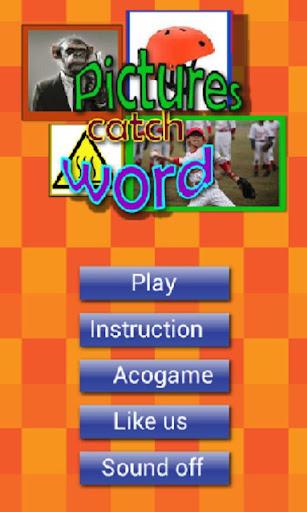 Pics catch word