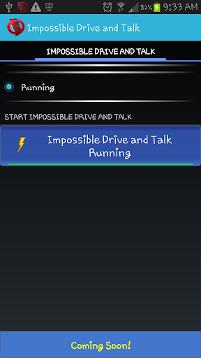 Impossible Talk and Drive