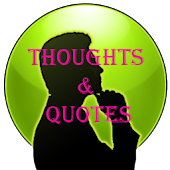 Thoughts - Quotes