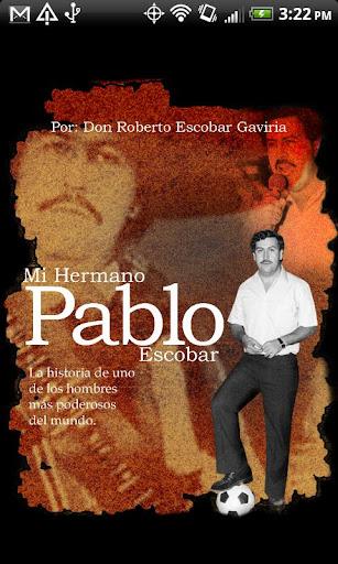 Mi Hermano Pablo Escobar