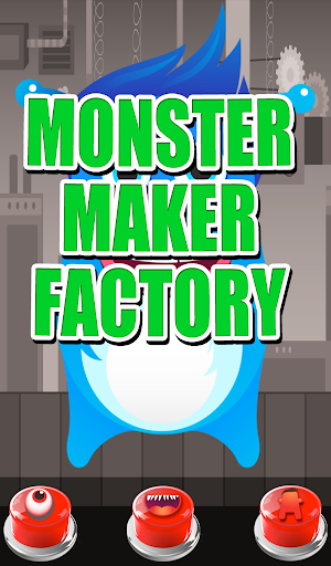 Monster Maker Factory