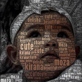 My Moza by Dodi Yoga - Typography Words ( love, igers, instagramhub, tweegram, jj_forum, instahub, instadaily, webstagram, instagramers, statigram, 30likes, swag, swagg, instago, bestoftheday, follow, moza, baby )