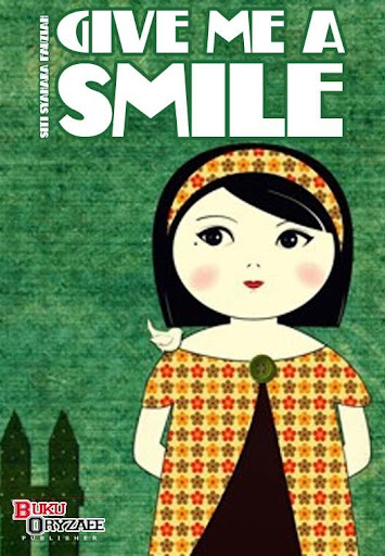 Novel Give Me A Smile Full