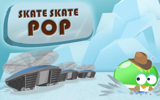 Skate Skate Pop