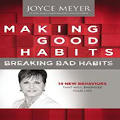 Making Good Habits Joyce Meyer