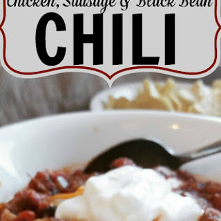 Chicken, Sausage and Black Bean Chili