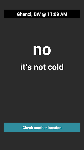 Is It Cold