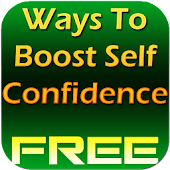 Ways To Boost Self Confidence
