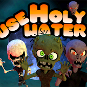 Use Holy Water!