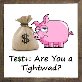 Test+: Are You a Tightwad?