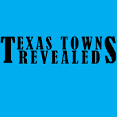 Texas Towns Revealed