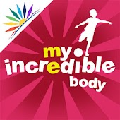 My Incredible Body: For Kids!