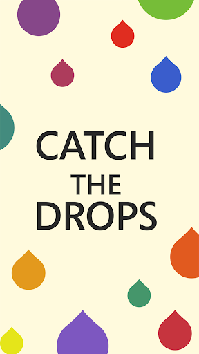 Catch The Drops