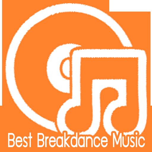 Best Breakdance Music