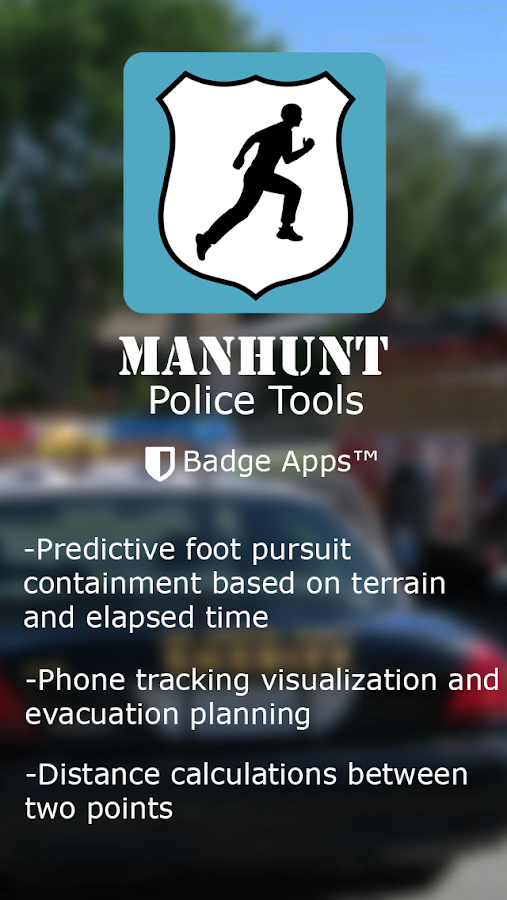 Manhunt: Police Tools- screenshot