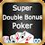 Super Double Bonus Poker file APK for Gaming PC/PS3/PS4 Smart TV
