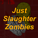 Just Slaughter Zombies icon