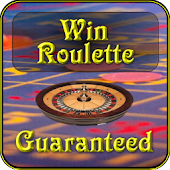 Win Roulette GUARANTEED