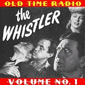 The Whistler Old Time Radio V1