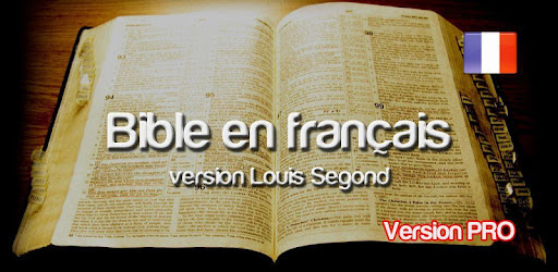 la bible en francais version louis segond