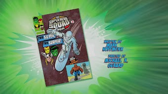 The Super Hero Squad Show- THIS SILVER, THIS SURFER!