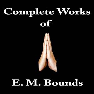 Em prayer works of on complete the bounds pdf