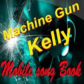 Machine Gun Kelly SongBook