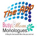 Busy Mom Monologuesᵀᴹ icon