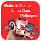 Shake to change Santa Claus