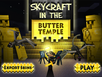 Skycraft in the Butter Temple