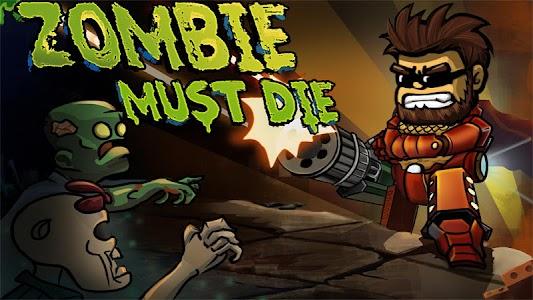 Zombie Must Die v1.0
