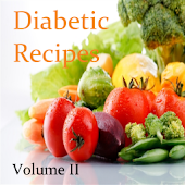 Diabetic Recipes Volume II