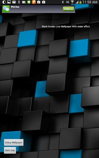 Black breaks Live Wallpaper