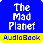 The Mad Planet (Audio Book)