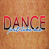 Dance Just Like Me (DJLM)