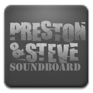 Preston and Steve Soundboard