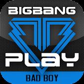 BIGBANG PLAY - Bad Boy