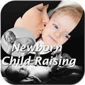 Newborn Child Raising