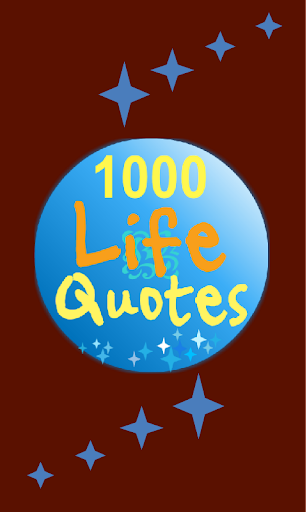 1000 Life Quotes