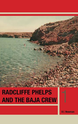 Radcliffe Phelps and the Baja Crew cover