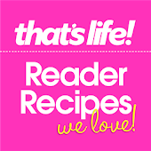 that's life! Reader Recipes