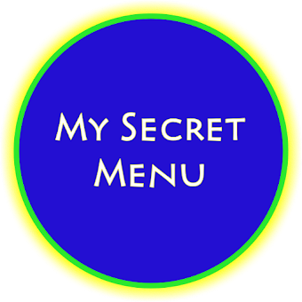 My Secret Menu